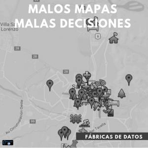 Malos mapas malas decisiones